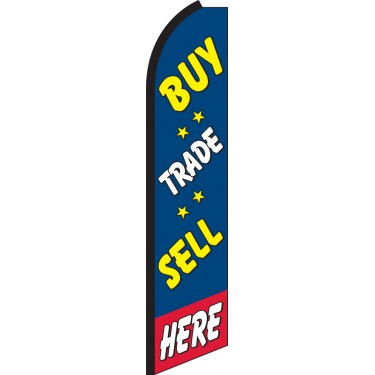 Buy, Sell, Trade Here Swooper Feather Flag