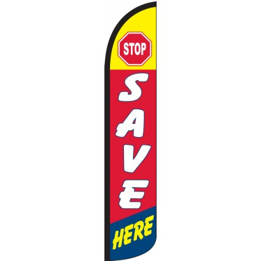 Stop Save Here Wind-Free Feather Flag